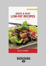 Quick & Easy Low-Fat Recipes - Nicola Graimes