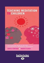 Teaching Meditation to Children - Ingrid Slack