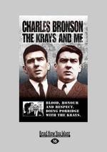 Charles Bronson : The Krays and Me - Stephen Richards