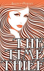 The Time Thief : Dundurn Teachers' Guide - Angela Dorsey