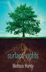 Surface Rights - Melissa Hardy