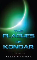 The Plagues of Kondar - Lynne Kositsky