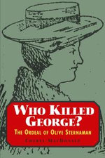 Who Killed George? : The Ordeal of Olive Sternaman - Cheryl MacDonald
