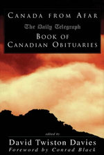 Canada from Afar : The Daily Telegraph Book of Canadian Obituaries