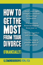 How to Get the Most out of Your Divorce (Financially) - G. Edmund Burrows