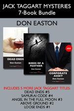 Jack Taggart Mysteries 7-Book Bundle : Corporate Asset / Birds of a Feather / Dead Ends / and more - Don Easton