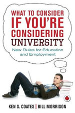 What to Consider If You're Considering University : New Rules for Education and Employment - Bill Morrison