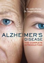 Alzheimer's Disease : The Complete Introduction - Judes Poirier