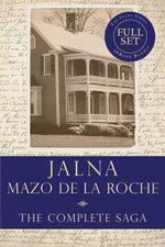 The Jalna Saga : All Sixteen Books of the Enduring Classic Series - Mazo de la Roche