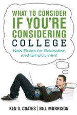 What to Consider If You're Considering College : New Rules for Education and Employment - Bill Morrison