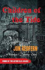 Children of the Tide : Inspector Endersby Mystery - Jon Redfern