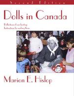 Dolls In Canada - Marion E. Hislop