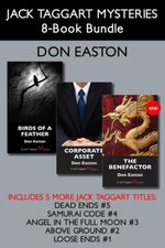 Jack Taggart Mysteries 8-Book Bundle : The Benefactor / Corporate Asset / Birds of a Feather / and more - Don Easton