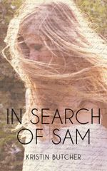 In Search of Sam - Kristin Butcher
