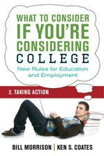 What To Consider if You're Considering College - Taking Action - Bill Morrison