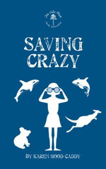 Saving Crazy - Karen Hood-Caddy