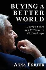 Buying a Better World - Anna Porter