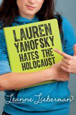 Lauren Yanofsky Hates the Holocaust - Leanne Lieberman