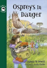 Ospreys in Danger - Pamela McDowell