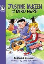 Justine McKeen and the Bird Nerd : Orca Echoes - Sigmund Brouwer