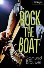 Rock the Boat : Orca Limelights - Sigmund Brouwer