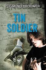Tin Soldier - Sigmund Brouwer