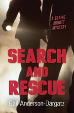 Search and Rescue - Gail Anderson-Dargatz
