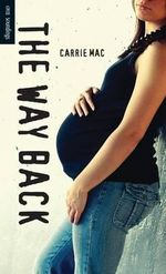 The Way Back - Carrie Mac