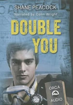 Double You Unabridged Audiobook - Shane Peacock