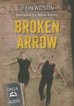 Broken Arrow Unabridged Audiobook - John Wilson