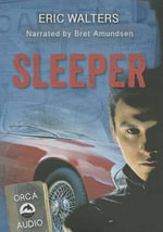 Sleeper Unabridged Audiobook - Eric Walters