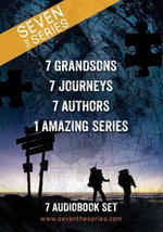 Seven (the Series) Complete Unabridged Audiobook Collection