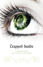 Trapped Inside - Melinda Priebe