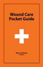 Wound Care Pocket Guide - Myrna Jamont