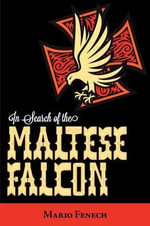 In Search of the Maltese Falcon - Mario F