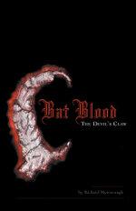 Bat Blood : The Devil's Claw - Richard Myerscough
