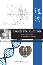 Communication : from Pheromones to the Internet and Beyond - Max L. Swanson