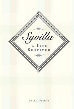 Syvilla-A Life Survived - B. S. Paulson