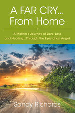 A Far Cry...From Home - Sandy Richards