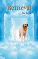 Retrieval - Ron Sokol