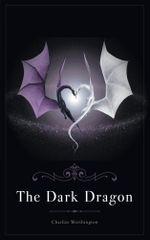 The Dark Dragon - Charlize Worthington