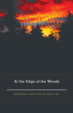 At the Edge of the Woods - Bill Horner