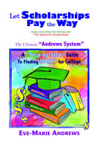 Let Scholarships Pay the Way - Eve-Marie Andrews