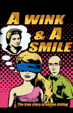 A Wink & a Smile - The True Story of Online Dating - Kim Whiteford