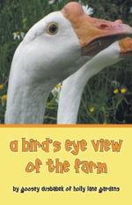 A Bird's Eye View of the Farm - Goosey Dusbabek