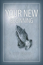 Your New Beginning - W.