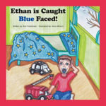 Ethan Is Caught Blue Faced! - Erin Pulchinski
