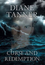 Curse and Redemption - Diane Tanner