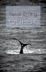 The Never Ending Quest - Susan Corey