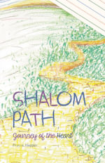 Shalom Path - Journey of the Heart - Phyllis Hopper